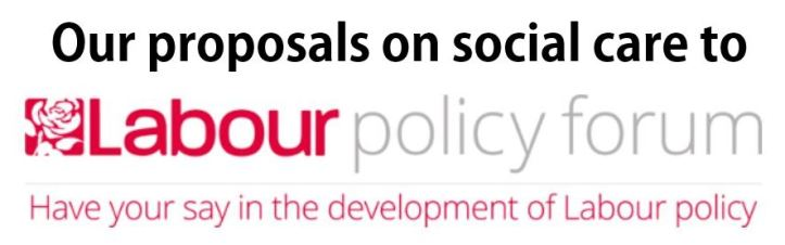 Our proposals on social care to the Labour Policy Forum